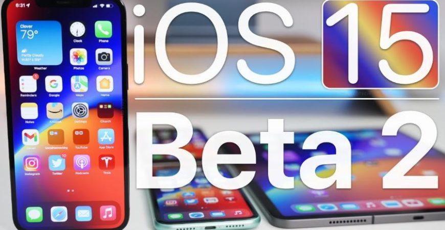 iOS 15 Public Beta 2